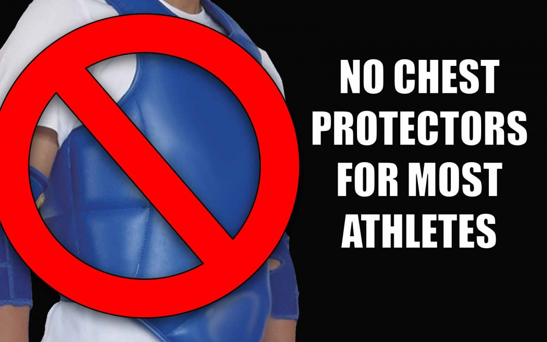 No Chest Protectors For Certain Athletes!