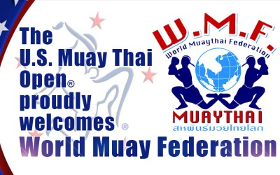 The U.S. Muay Thai Open® catches the attention of the World Muaythai Federation (WMF): April 22-24, 2016